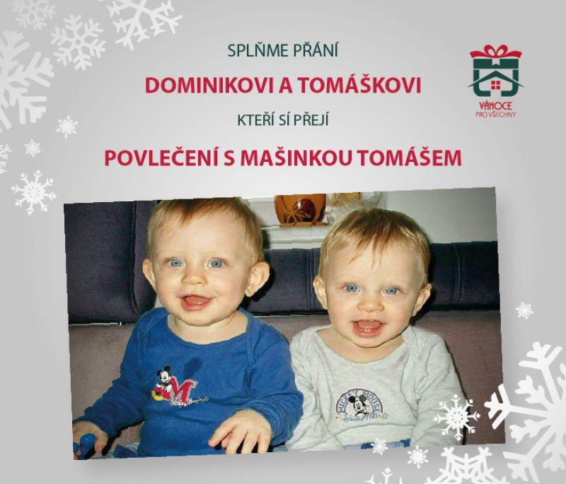 Dominik a Tomášek Stavárkovi